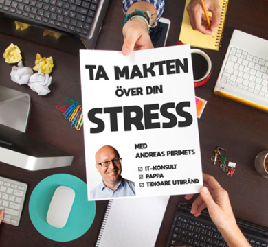 INSTÄLLT: Ta makten över din stress Föreläsning Andreas Piirimets